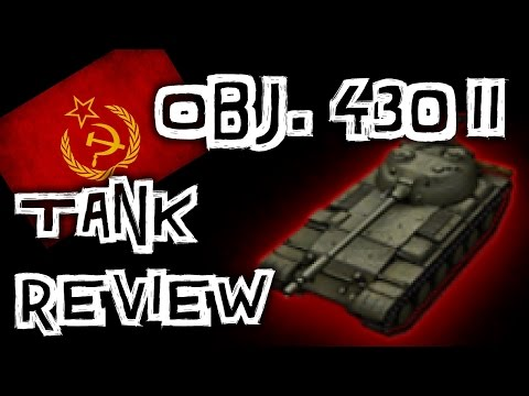World of Tanks    Object 430 II - Tank Review