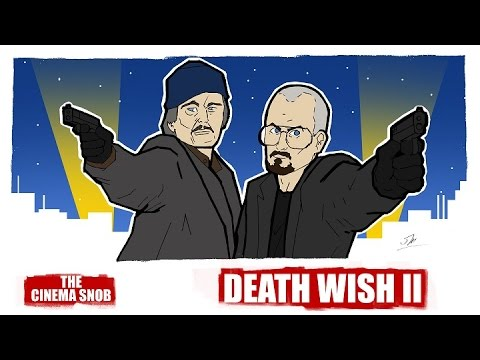 The Cinema Snob: DEATH WISH II