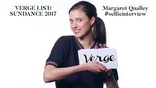 Margaret Qualley #selfieinterview Verge List: Sundance 2017