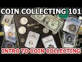 Coin Collecting For Beginners - Intro To Coin Collecting 101: What You Need To Know To Start Coins