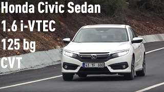 Honda Civic Sedan 1.6 i-VTEC 125 bg CVT Executive İncelemesi