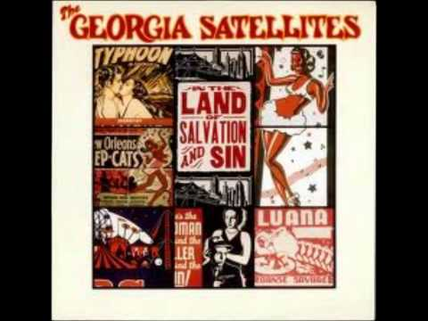 Georgia Satellites - Bring Down The Hammer