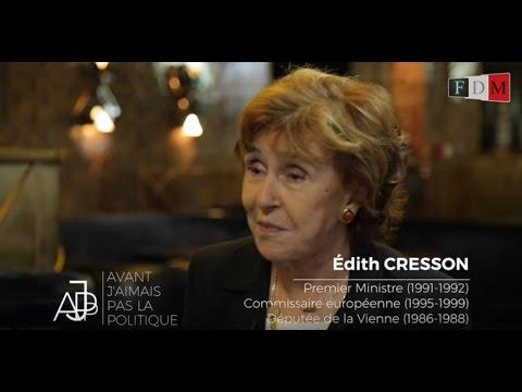 Edith Cresson -  Avant, j'aimais pas la politique