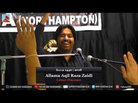 19th Safar | Allama Aqil Raza Zaidi | 29 October 2018 | Dua-e-Zehra | Northampton (UK)