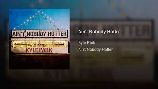 Kyle Park New Song