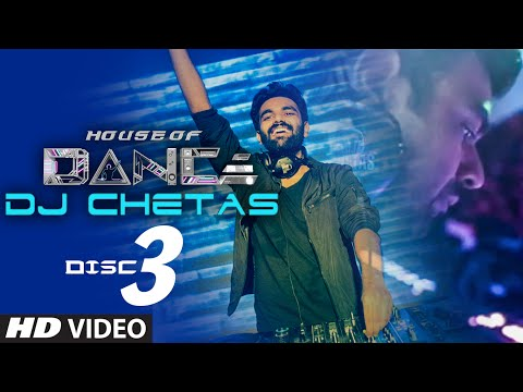 'house Of Dance' By Dj Chetas - Disc - 3 | Best Party Songs video