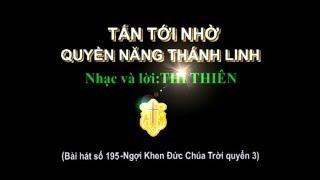 TẤN TỚI NHỜ QUYỀN NĂNG THÁNH LINH (Nhạc hoà tấu)