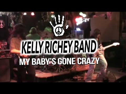 The Kelly Richey Band Video - My Baby's gone Crazy