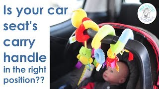 Your Infant Car Seat's Carry Handle Is An Important Safety Feature! Is Yours In The Right Position?