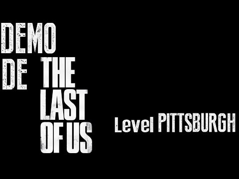 The Last of Us - Demo Pittsburgh Level - Legendado PT-BR