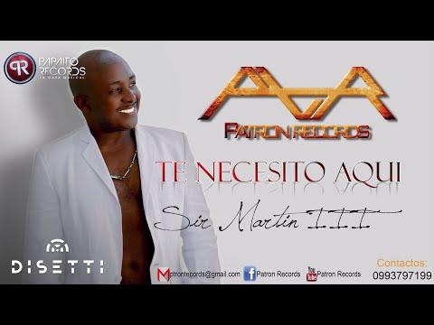Te Necesito Aqui / Cuando Quieras - Sir Martin III 'El Patron' (Salsa Erótica 2018)