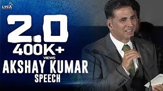 Akshay Kumar Speech at 2.0 Trailer Launch | Rajinikanth | Shankar | Lyca Productions