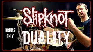 SLIPKNOT - Duality - Drums Only