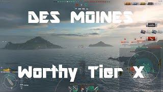 Des Moines - A Worthy Tier X