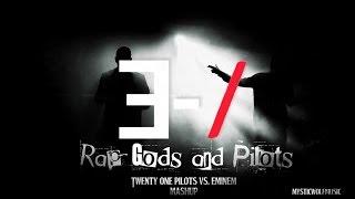 """TØP vs. Eminem - """"Rap Gods and Pilots"""" (Mashup)"""