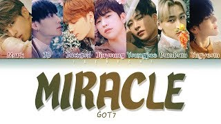 Got7 갓세븐 39 Miracle 39 Color Coded Eng Rom Han 가사