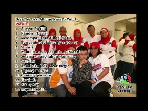 Best The Best Album Lagu TeamLo Vol  2