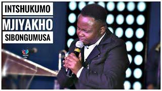 INTSHUKUMO (Mjiyakho) Sibongumusa