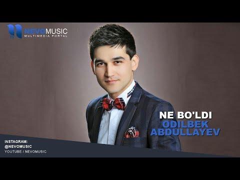 Odilbek Abdullayev - Ne bo'ldi mp3