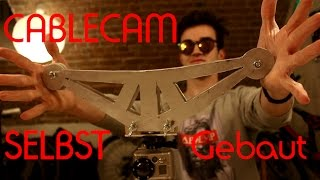 CABLECAM | So baut man sie selbst