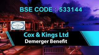 Cox and Kings Ltd   Demerger Benefit   Investing   Finance   Stocks and Shares   Share Guru Weekly