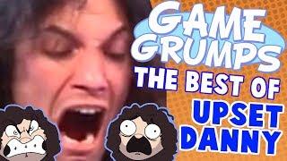 Game Grumps - The Best of UPSET DANNY