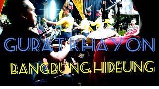 GURAT KHAYON (Satingtung Jaipong) - Bangbung Hideung