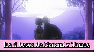 ?? LOS 6 BESOS DE NANAMI Y TOMOE ??