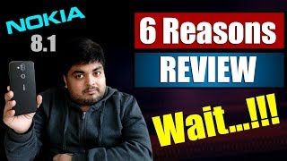 Nokia 8.1 Review in Hindi | 6 Reasons Not To Buy Nokia 8.1 After 15 Days Of Usage