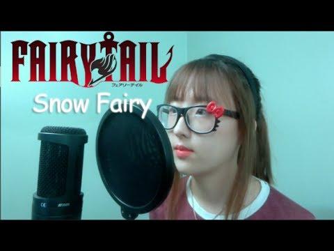 【Fairy Tail OP 1】- Snow Fairy (Cover)