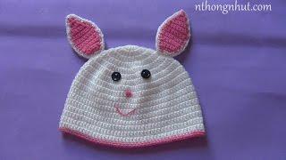 Hướng dẫn móc nón len: nón tai thỏ