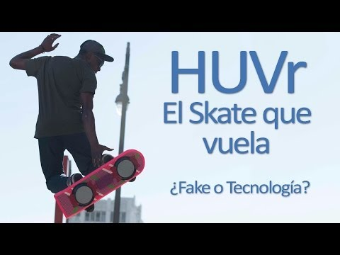 HUVr: El Skate volador de Back to the Future ¿Verdad o mentira?