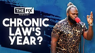 Is Chronic Law The Breakout Artiste of The Year? || The Fix Podcast