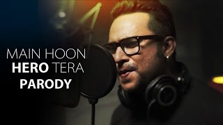 Main Hoon Hero Tera Song Parody || Shudh Desi Gaane || Salil Jamdar