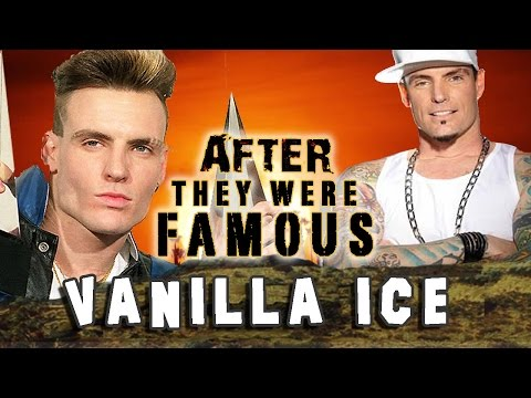 VANILLA ICE - AFTER They Were Famous