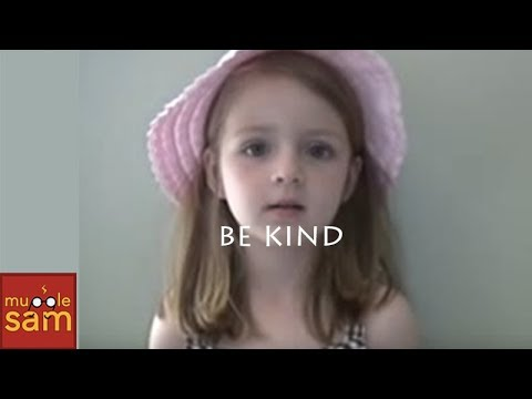 BE KIND - 5 Year Old Child's Message - Choose To Be Kind