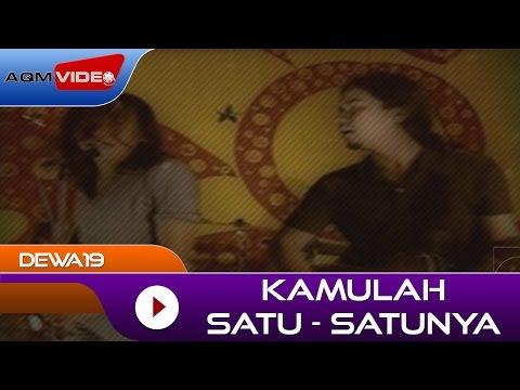 Dewa19 - Kamulah Satu Satunya | Official Video