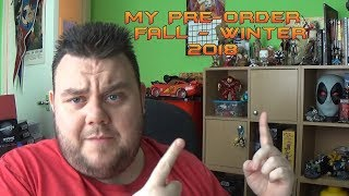 My Pre Order List Fall 2018 - NECA, Marvel Legends, DC, Star Wars & More!!