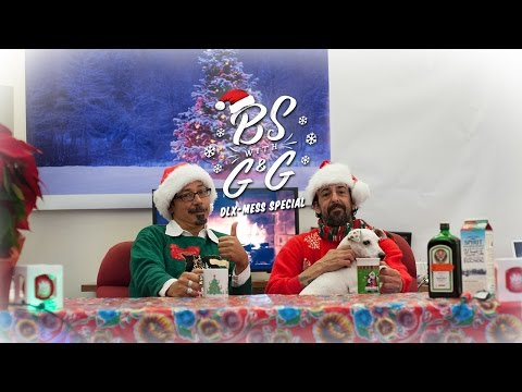 BS with G & G : DLX-Mess Holiday Special