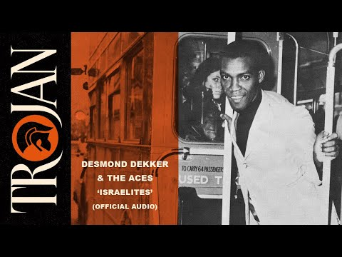 "Desmond Dekker & The Aces - ""Israelites"" (Official Audio) - 05/09/2014"