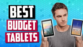 Best Budget Tablet in 2019 | 5 Great Affordable Tablets For You