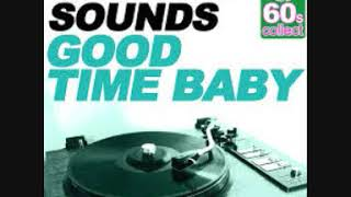 GOOD TIME BABY  -THE FIVE SOUNDS