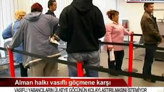 Alman Halkı Vasıflı Göçmene Karşı 07.08.2010