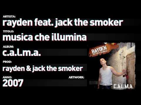 "Rayden feat. Jack The Smoker – CALMA – 10 – ""Musica che Illumina"""