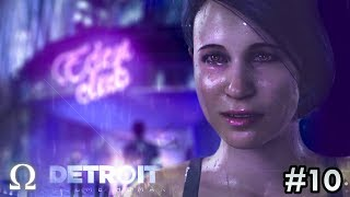 ANDROID LOVE AT THE EDEN CLUB! | #10 Detroit: Become Human Episode 10 Gameplay Walkthrough