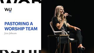 Pastoring A Worship Team || Jenn Johnson at WorshipU On Campus