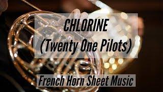 Chlorine (Twenty One Pilots) French Horn Sheet Music