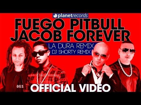 FUEGO, PITBULL, JACOB FOREVER - La Dura Remix (Dj Shorty Remix) Official Video Con Letras
