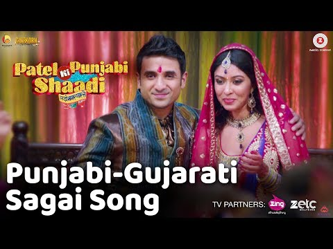 Punjabi-Gujarati Sagai Video Song - Patel Ki Punjabi Shaadi,