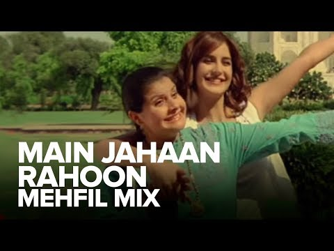 Main Jahaan Rahoon (Mehfil Mix) | Full Audio Song | Namastey London | Akshay Kumar, Katrina Kaif